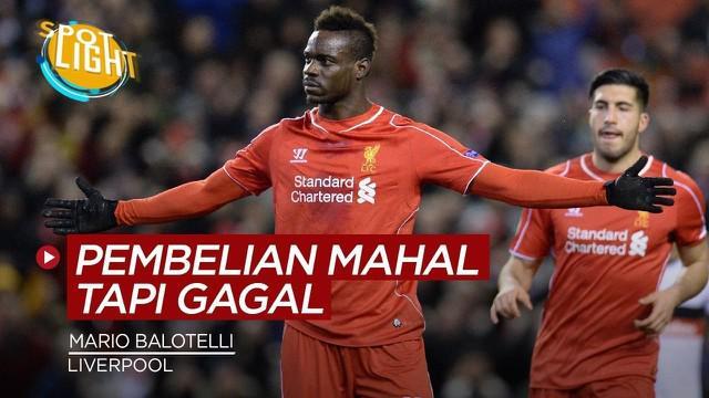 Berita video spotlight kali ini membahas pembelian striker mahal Liverpool yang gagal bersinar, salah satunya Mario Balotelli.