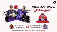 Saksikan pertandingan Nagoya Grampus vs Sanfrecce Hiroshima di Vidio.com.
