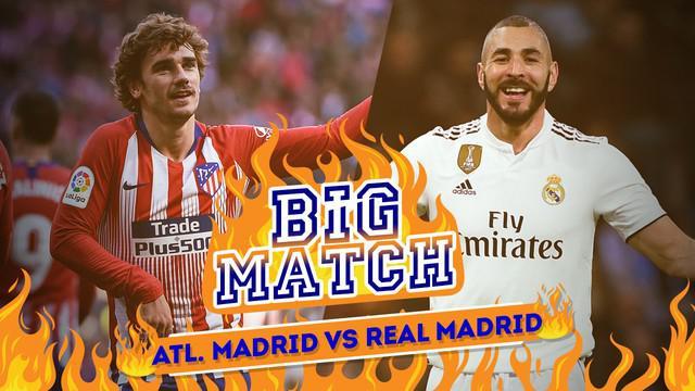 Berita video Big Match yang akan mempertemukan Atletico Madrid Vs Real Madrid pada Sabtu (9/2/2019) malam WIB.