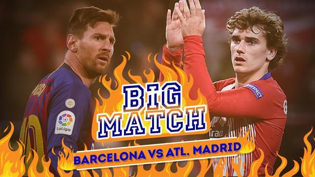 Berita video Big Match yang akan mempertemukan Barcelona menghadapi Atletico Madrid yang akan dimainkan pada Minggu (7/4/2019) dinihari WIB.