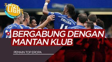 Berita Video Spotlight 5 Pemain Yang Kembali ke Klub Lamanya, Salah Satunya Didier Drogba