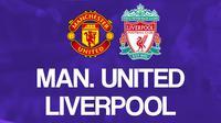 Premier League - Manchester United Vs Liverpool (Bola.com/Adreanus Titus)