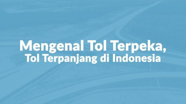 Presiden Joko Widodo (Jokowi) meresmikan Jalan Tol Terbanggi Besar-Pematang Panggang-Kayu Agung (Tol Terpeka) menjadi bagian dari Tol Trans Sumatera pada Jumat (15/11/2019). Tol tersebut memiliki panjang 189 km. Dengan panjang itu, Tol Terpeka akan m...