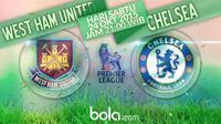 West Ham United vs Chelsea (Bola.com/Samsul Hadi)