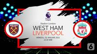 West Ham United vs Liverpool (Liputan6.com/Abdillah)