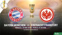 DFB Pokal Bayern Munchen Vs Eintracht Frankfurt (Bola.com/Adreanus Titus)