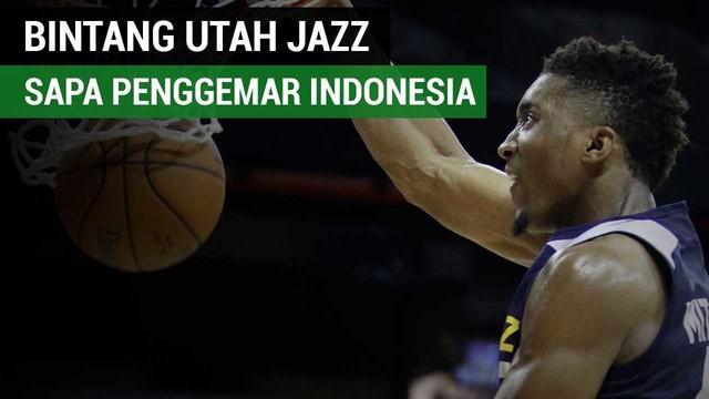 Guard Utah Jazz, Donovan Mitchell menyapa penggemar basket Indonesia. (Video dari Rocky Padila)