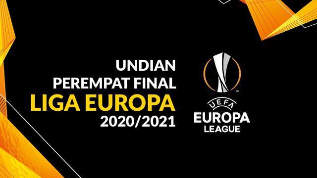 Berita motion grafis hasil undian perempat final Liga Europa 2020/2021. Manchester United menantang Granada.