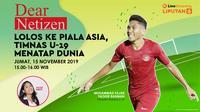 Live Streaming Dear Netizen: Lolos ke Piala Asia, Timnas U-19 Menatap Dunia (Liputan6.com/Tri Yasni)