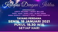 Mega Mini Series Leslar: Kulepas dengan Ikhlas, tayang di Indosiar mulai Senin (18/1/2021) pukul 18.30 WIB