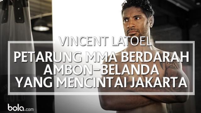 Video profil petarung Mixed Martial Arts (MMA) berdarah Ambon-Belanda yang Mencintai Jakarta, Vincent Latoel.