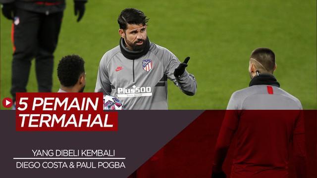 Berita Video 5 Pesepak Bola yang Dibeli Lagi Klub Lamanya dengan Harga Tinggi, Termasuk Paul Pogba dan Diego Costa
