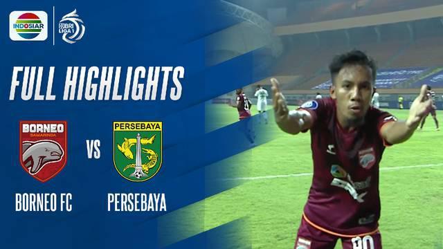 Berita Video, Highlights BRI Liga 1 antara Borneo FC Vs Persebaya Surabaya