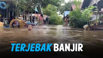 VIDEO: Banjir Terjang Palangka Raya, Ratusan Warga Terisolir