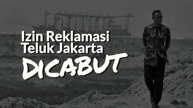 Gubernur DKI Jakarta Anies Baswedan menyatakan, Pemprov DKI Jakarta mencabut izin reklamasi untuk 13 pulau di Jakarta Utara.