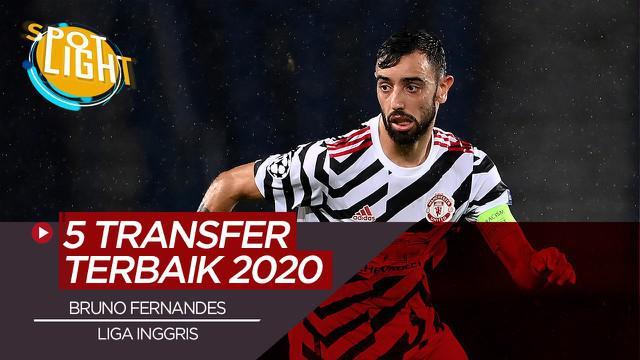 Berita video, 5 transfer terbaik di Liga Inggris tahun 2020, termasuk Bruno Fernandes