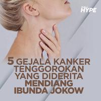 5 Gejala Kanker Tenggorokan yang Diderita Mendiang Ibunda Jokowi