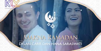 Begini Dylan Carr dan Hana Saraswati memaknai bulan Ramadan..