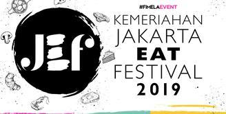 Kemeriahan Jakarta Eat Festival 2019