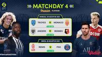 Jadwal dan Live Streaming Liga Prancis 2021/2022 Pekan Keempat di Vidio, 29 dan 30 Agustus 2021. (Sumber : dok. vidio.com)