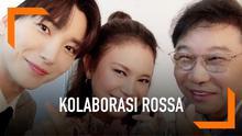 Rossa dikabarkan akan segera merilis lagu kolaborasi dengan Leeteuk Super Junior. Ini merupakan langkah awal aktivitas SM Entertainment di Indonesia.