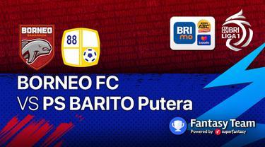 Borneo FC vs Barito Putera Jumat, (17/9/2021)