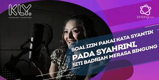 Soal Izin pada Syahrini, Siti Badriah mengaku bingung.