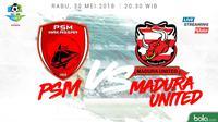 Jadwal Liga 1 2018, PSM Makassar Vs Madura United. (Bola.com/Dody Iryawan)