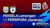 Big Match Persela Lamongan vs Persipura Jayapura 10 September 2021