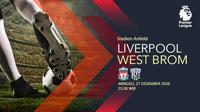 Liverpool vs West Bromwich Albion (Liputan6.com/Abdillah)