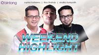 HL Weekend Highlight Jupiter Fortissimo, Riza Shahab, Andika Kerispatih