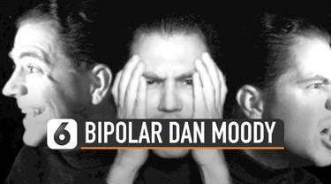 Perasaan yang berubah-ubah jadi salah satu ciri bipolar. Namun ciri-ciri tersebut mirip dengan moody.