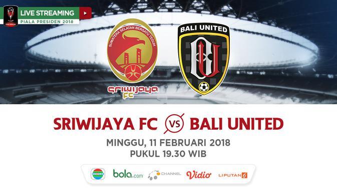 Indosiar Streaming Facebook: Live Streaming Indosiar Sriwijaya FC Vs Bali United