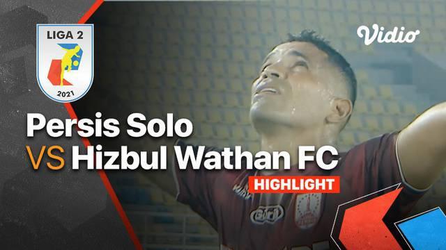 Berita Video, Hasil Pertandingan Persis Solo Vs Hizbul Wathan pada Senin (18/10/2021)
