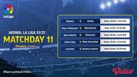 Jadwal dan Live Streaming La Liga Spanyol 2021/2022 Matchday 11 di Vidio. (Sumber : dok. vidio.com)
