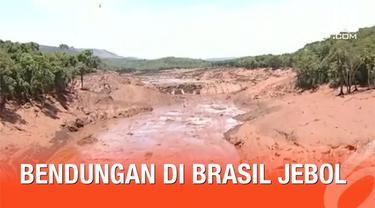Sebuah bendungan di Brasil mengalami jebol. Akibatnya ratusan orang dilaporkan hilang terbawa arus air.