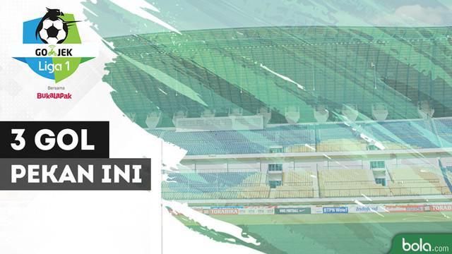 Berita video gol-gol yang mungkin tak bisa dilupakan yang tercipta pada pekan ketiga Gojek Liga 1 2018 bersama Bukalapak.