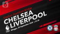 Chelsea vs Liverpool (Liputan6.com/Abdillah)