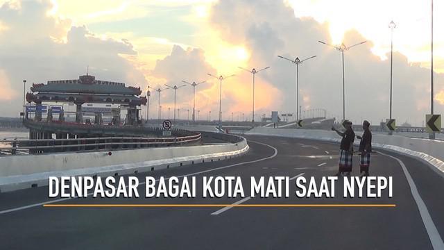 Umat Hindu melaui Sabtu 17 Maret 2018 pagi mulai melakukan Catur Brata Penyepian. Tidak ada aktivitas di Kota Denpasar, bandara Ngurah Rai tutup tidak beraktivitas