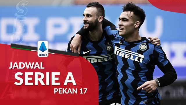Berita motion grafis jadwal Liga Italia 2020/2021 pekan ke-17, Inter Milan tantang AS Roma di Stadio Olimpico, Roma, Minggu (10/1/2021).