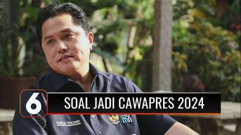 VIDEO: Digadang Jadi Calon Wakil Presiden pada Pilpres 2024, Ini Tanggapan Erick Thohir