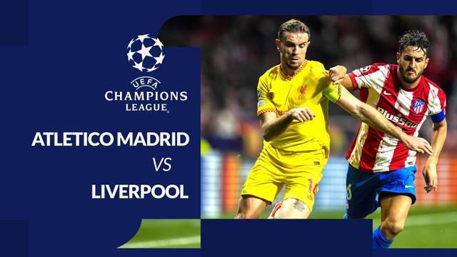 Berita Video, Hasil Pertandingan Liga Champions Liverpool Vs Atletico Madrid pada Rabu (20/10/2021)