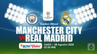 MANCHESTER CITY FC VS REAL MADRID (Liputan6.com/Abdillah)