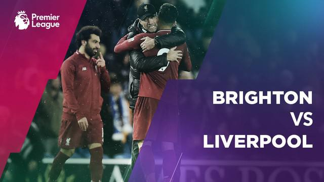 Berita video Mohamed Salah bawa Liverpool raih poin penuh dari Brighton pada lanjutan Premier League