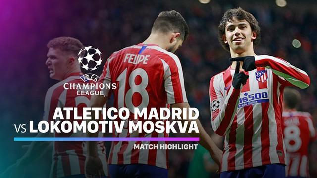 Berita Video Highlights Liga Champions, Lokomotiv Moscow Vs Atletico Madrid
