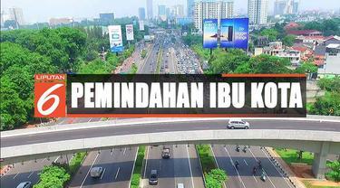 Dari kajian Bappenas setidaknya dibutuhkan dana Rp 466 triliun untuk mewujudkan rencana besar pemindahan ibu kota.