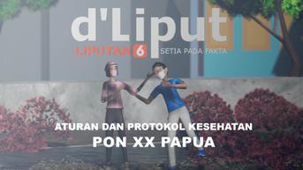 DE LIPUT: Prokes Ketat dan Vaksin Jadi Kunci Pelaksanaan PON XX di Papua
