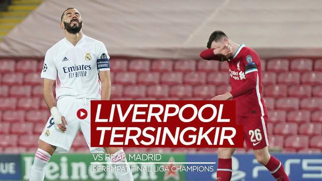 Berita video highlights leg II perempat final Liga Champions 2020/2021 antara Liverpool melawan Real Madrid yang berakhir dengan skor 0-0, Kamis (15/4/2021) dinihari WIB.
