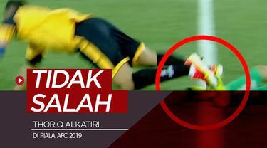Berita video wasit asal Indonesia, Thoriq Alkatiri, ternyata tidak salah dalam keputusannya memberi hadiah penalti kepada tim tuan rumah di Piala AFC 2019.