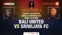 Live streaming Bali United vs Sriwijaya FC